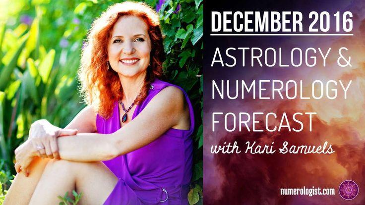 December 2016 Astrology & Numerology Forecast With Kari Samuels