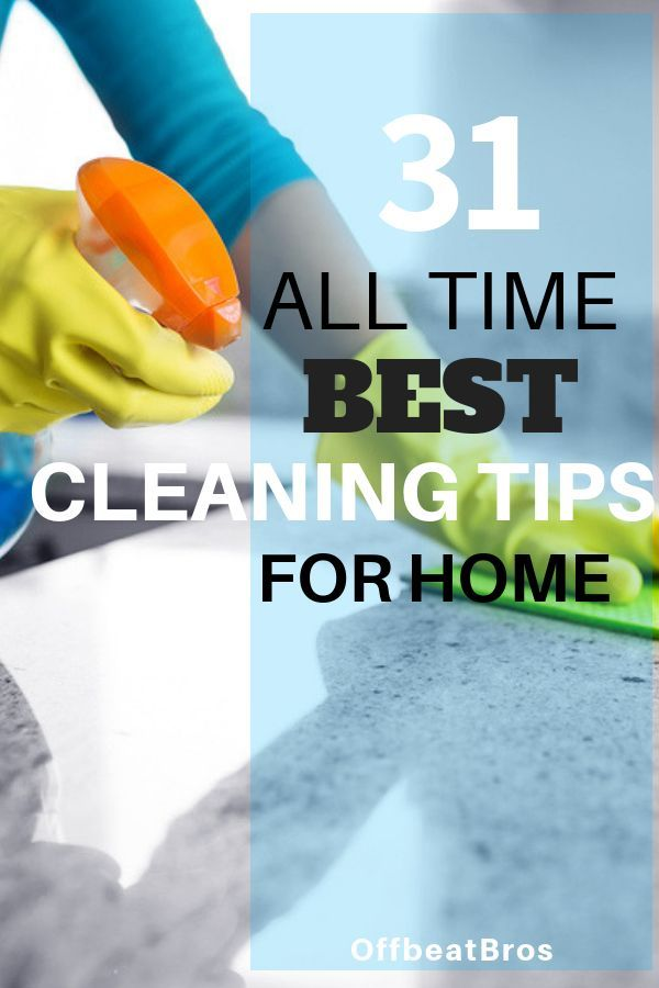 31 All Time Best Household Cleaning Hacks That Work Like Magic House Cleaning Tips Cleaning Hacks Cleaning Household