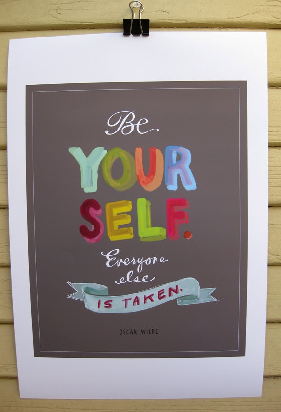 Be Yourself: Favorit Quotes, Remember This, Oscarwild, Poster, Truths, So True, Oscar Wild Quotes, Living, Inspiration Quotes
