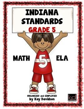 NEW Indiana Standards: Simplified for Fifth Grade Math and ELA