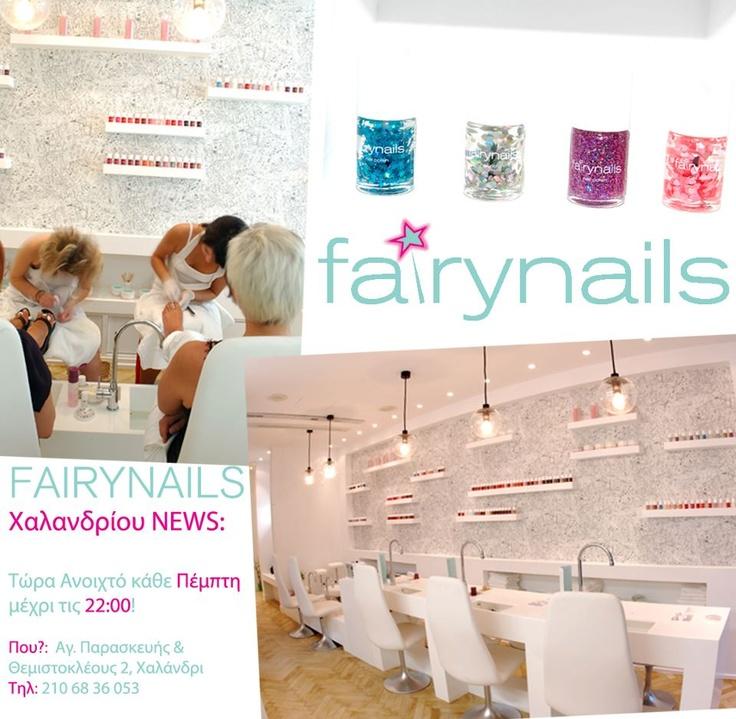 Fairynails Χαλανδρίου NEWS:   Κάθε Πέμπτη ανοιχτό μέχρι τις 22:00!!    Spread the word!!!