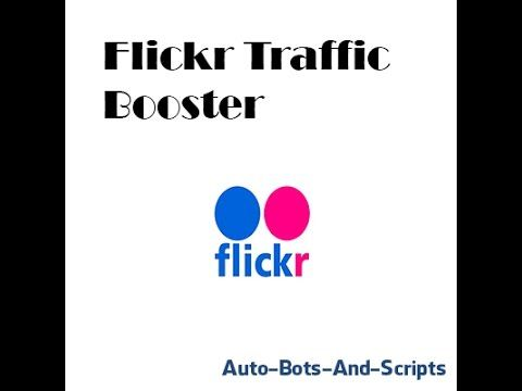 INCREASE FOLLOWERS ON FLICKR AUTOMATIC BOTS