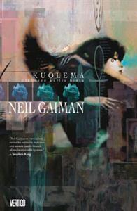 €22.60 Neil Gaiman Kuolema - Elämisen kallis hinta