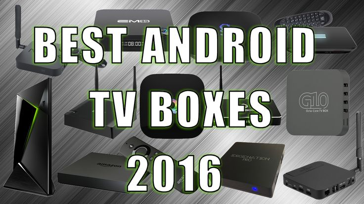 Best Android TV Boxes For 2016 - http://tvboxproducts.com/android-tv-boxes/best-android-tv-boxes-for-2016/
