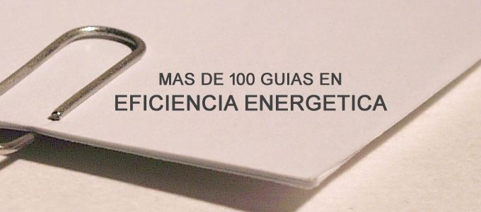 Metodología y guías en Eficiencia Energética destinadas al Técnico o consumidor. Auditorías, certificación energética, ahorro, Passivhaus, termografía..etc