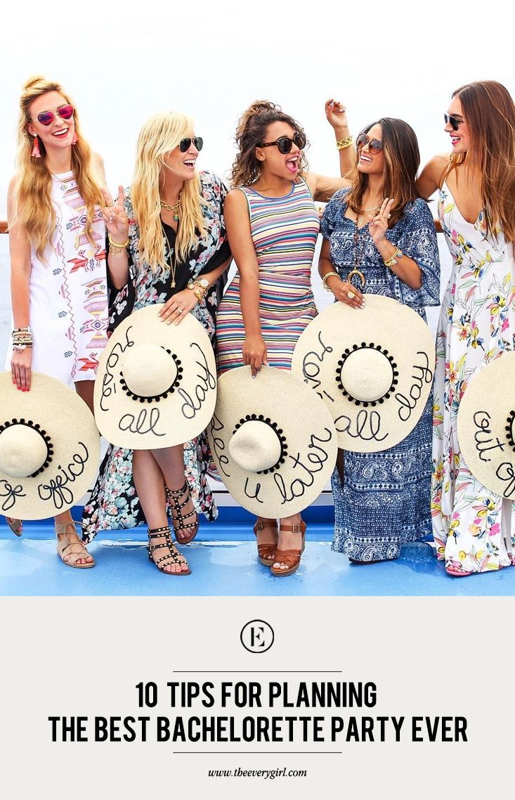 10 Tips for Planning the Best Bachelorette Party Ever #theeverygirl