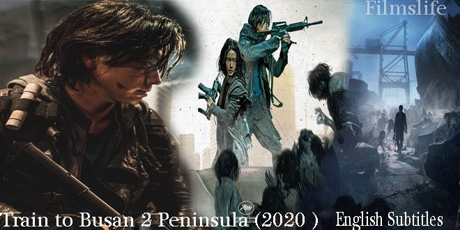 Peninsula 2020 English Subtitle Download Subtitled Film Life Peninsula