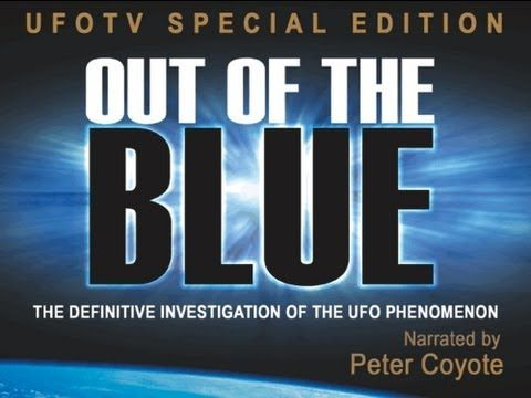 Out of the Blue - Full HD UFO Movie  This is great, because of the freedom of information act, there is a lot of classified documents that have been declassified, and say right on the paper UFOs are real, thy have been keeping it from the public, i guess to protect us. But i question that. I think these beings want to help us.  GREAT VIDEO real facts, real documents....