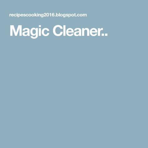 Magic Cleaner..