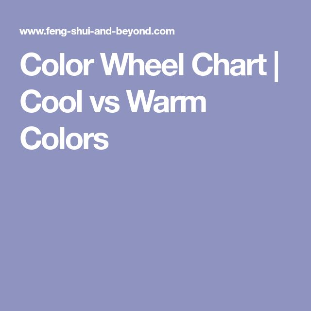Color Wheel Chart | Cool vs Warm Colors