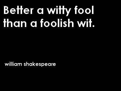 The truth about foolishness in twelfth night by william shakespeare