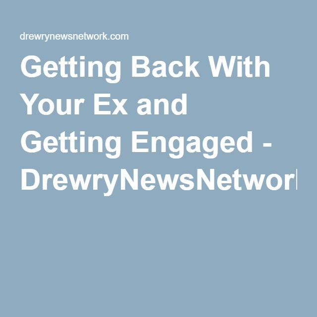 Engaged back to dating