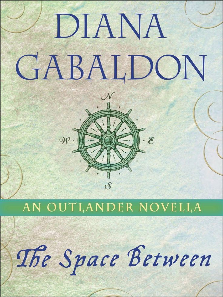 "The standalone e-book edition of Diana Gabaldon's novella, ""The Space Between"", will be published on April 15, 2014."