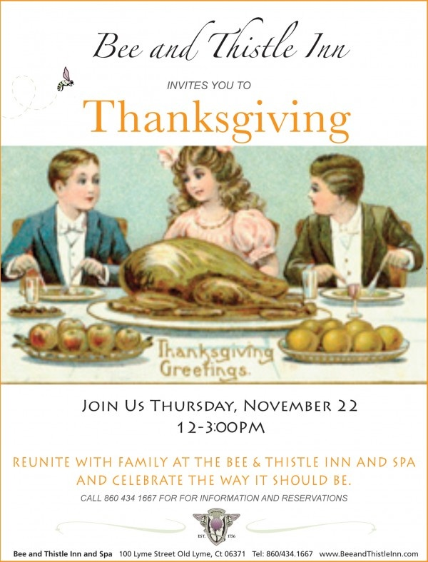 Reunite with family as you enjoy Thanksgiving Brunch at the Bee & Thistle Inn in Old Lyme. Take in the beauty of the historic Bee & Thistle Inn as you indulge in a menu of Thanksgiving favorites that includes Roasted Turkey with Apple, Fennel and Cornbread Stuffing, Roasted Acorn Squash and Pear Bisque, and classics like Old Fashioned Apple Pie, Classic Pumpkin Pie and Pecan Praline Tart.