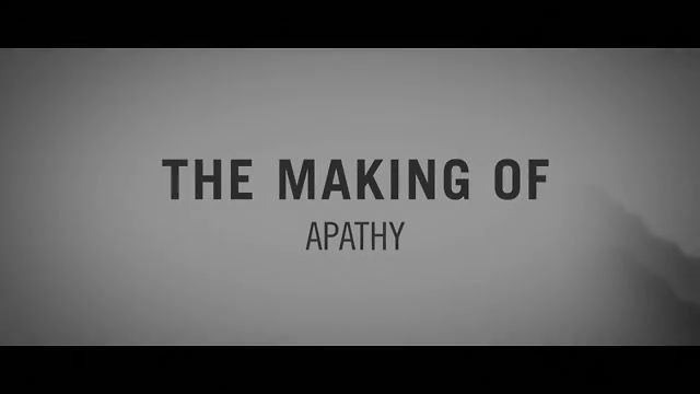 "MAKING OF ""APATHY"""