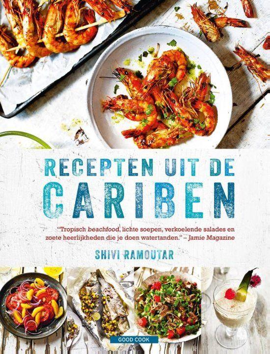 Nieuwe kookboeken tips met een vleugje zomerse reizen Recepten uit de Cariben