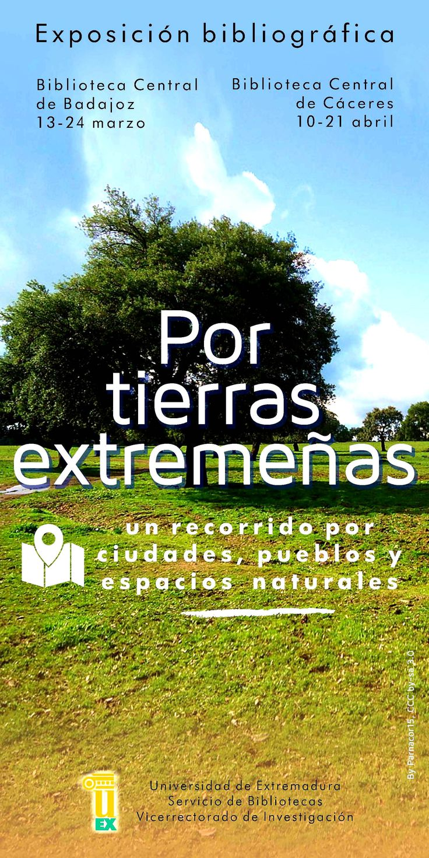 Exposición bibliográfica: Por tierras extremeñas, un recorrido por ciudades, pueblos y espacios naturales #extremadura #uexbiblioteca #libros #turismo