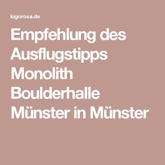 Empfehlung des Ausflugstipps Monolith Boulderhalle Münster in Münster