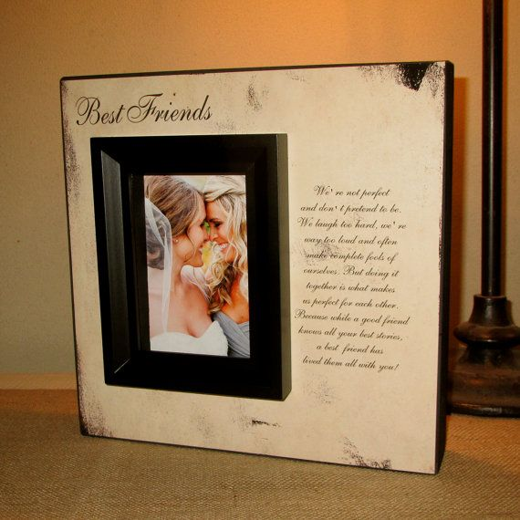 Best Friend Friends Picture Frame Poem By Wordsofwisdomnh