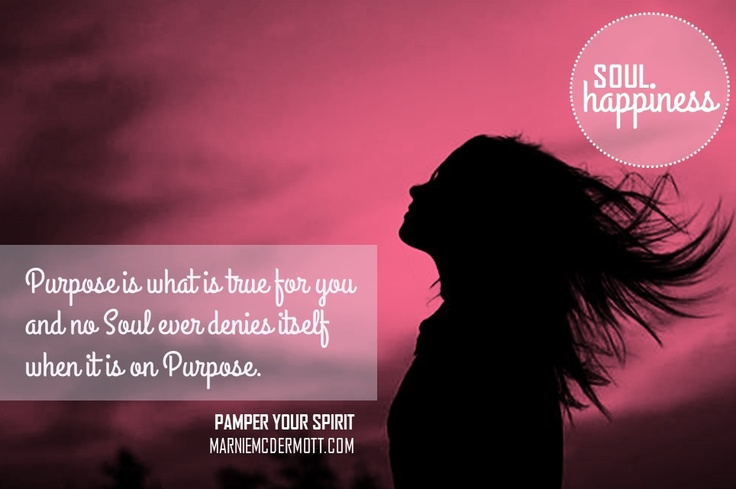 Purpose is what is true for you.