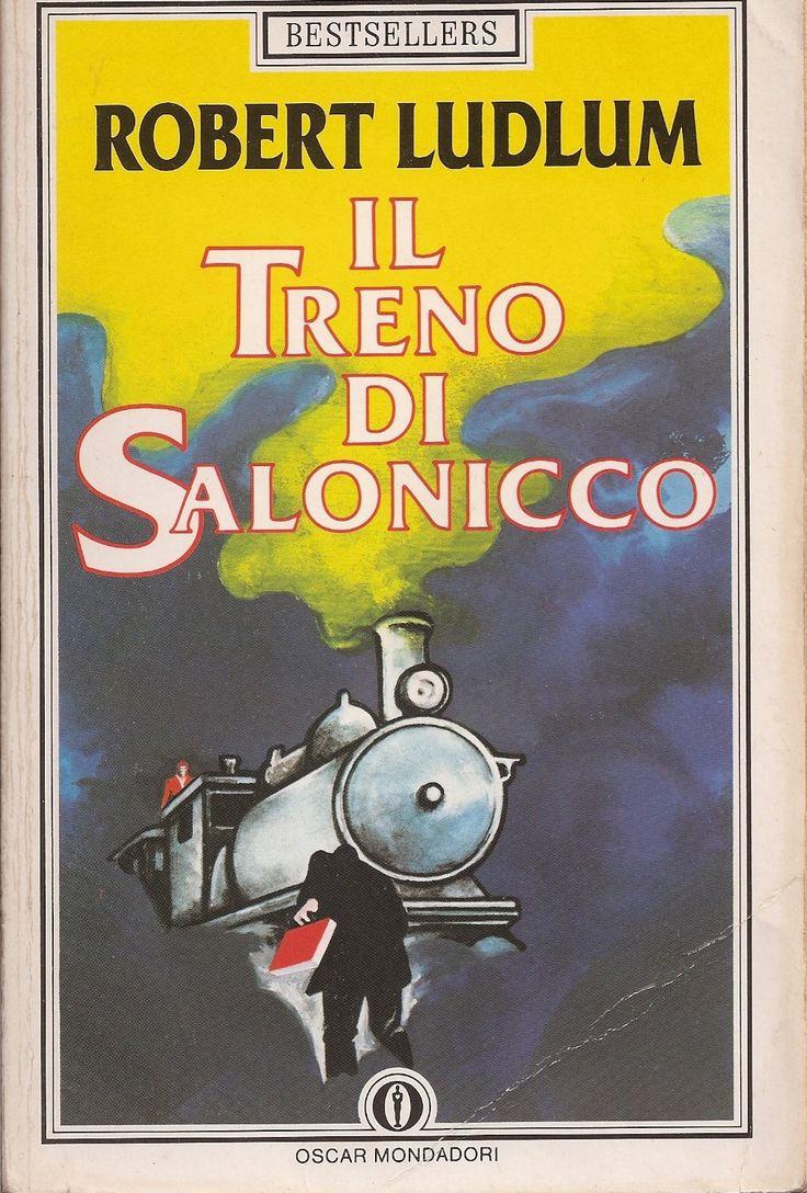 Il treno di Salonicco - Robert Ludlum - 7 recensioni su Anobii