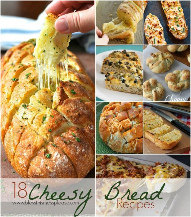 18 Cheesy Breads Recipes (cheese + bread = perfection)