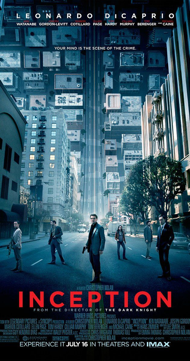 Directed by Christopher Nolan.  With Leonardo DiCaprio, Joseph Gordon-Levitt, Ellen Page, Ken Watanabe. A thief who steals corporate secrets through use of the dream-sharing technology is given the inverse task of planting an idea into the mind of a CEO.