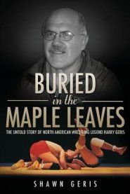 Buried in the Maple Leaves  -     By: Shawn Geris