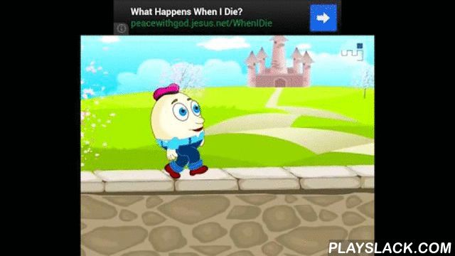 Humty Dunty Nursery Rhyme  Android App - playslack.com , Humty Dumty Video songspecial for KidsHumpty Dumpty is a character in an English nursery rhyme, probably originally a riddle and one of the best known in the English-speaking world. Though not explicitly described, he is typically portrayed as an anthropomorphic egg. The first recorded versions of the rhyme date from late eighteenth century England and the tune from 1870 in James William Elliott's National Nursery Rhymes and Nursery…