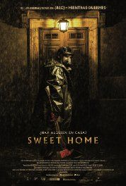 Sweet Home (2015) Horror. A young real estate broker is planning a romantic meeting with her boyfriend in an old apartment building. But the couple is forced to fight for their lives, when a group of murderers is trying to kill them.