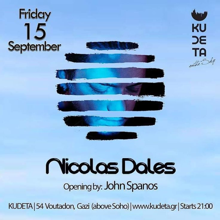 TONIGHT - NICOLAS DALES - KUDETA - GAZI - 24:00  Nicolas Dales at Kudeta on the sky (Gazi) Fri 15 Sept. at 21:00  We had so much fun last week so We do it AGAIN!   More than happy to play again at this amazing rooftop at Gazi!  Friday Night clubbing starts at Kudeta!  I'll be on dexx at 24:00 but i ll start enjoying some cocktails earlier at 21:00. Come to have our end of summer reunion!!   Opening by John Spanos (21:00 - 24:00)  Starts at 21.00  KUDETA on the sky: Δημιουργήσαμε μια αστική…