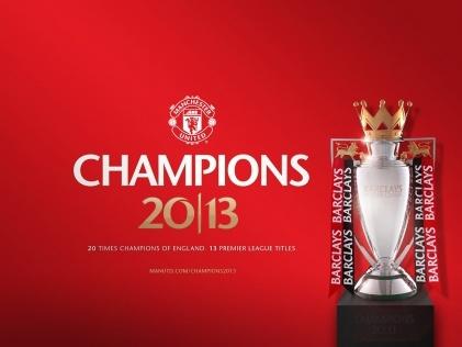Manchester United - Champion 2013  Premier League