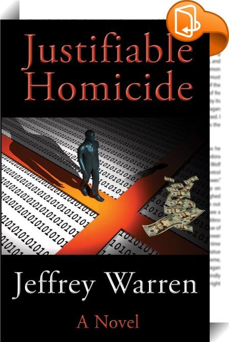 Justifiable Homicide    :  Justifiable Homicide is the most expertly executed thrillers I have read for a long time - Review.