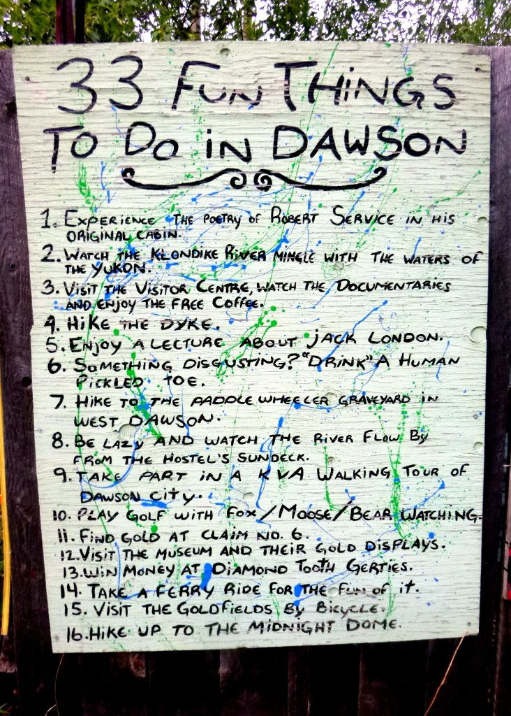 33 fun things to do in Dawson - up in the Yukon