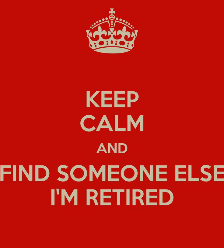 147 Best Images About Retirement Quotes On Pinterest