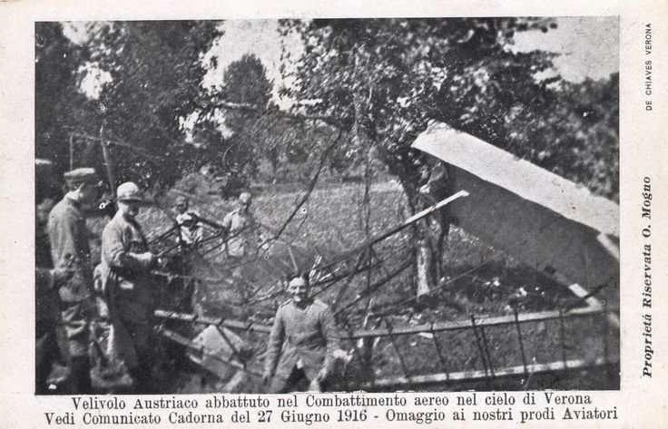 Verona - Velivolo Austriaco abbattuto - 1° Guerra Mondiale