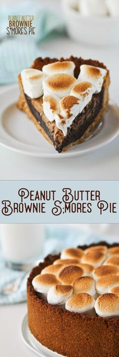 Peanut Butter S'mores Pie -- this is actually a really easy recipe! Love it!