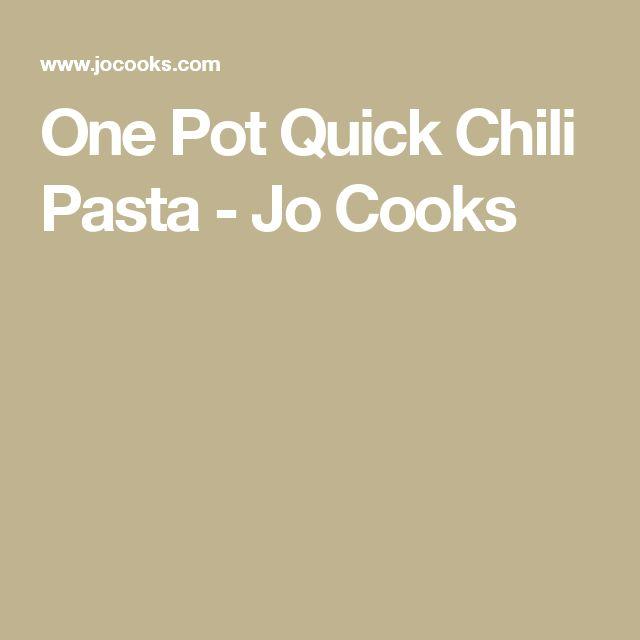One Pot Quick Chili Pasta - Jo Cooks