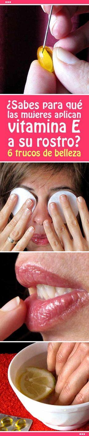 ¿Sabes para qué las mujeres aplican vitamina E a su rostro? 6 trucos de belleza