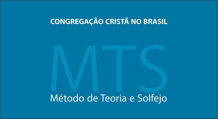 Método de Teoria e Solfejo - MTS (Novo Bona CCB) 1º Modulo