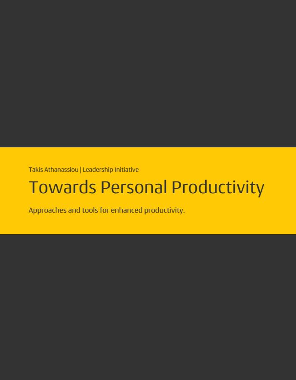 Towards Personal Productivity - Approaches & tools for Enhanced Productivity. #book #productivity