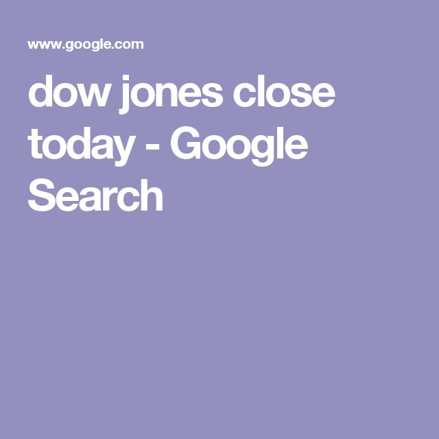 dow jones close today - Google Search