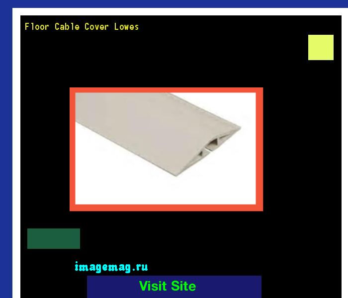 Floor Cable Cover Lowes 185112 - The Best Image Search