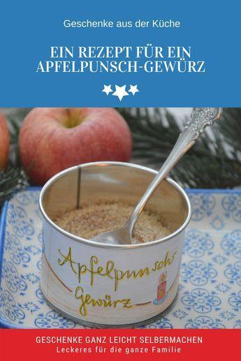 Ein leckeres Gewürz für einen Apfelpunsch selber machen. Alkoholfrei und ein leckeres Wintergetränk für die ganze Familie. Ein schönes Geschenk aus der Küche.