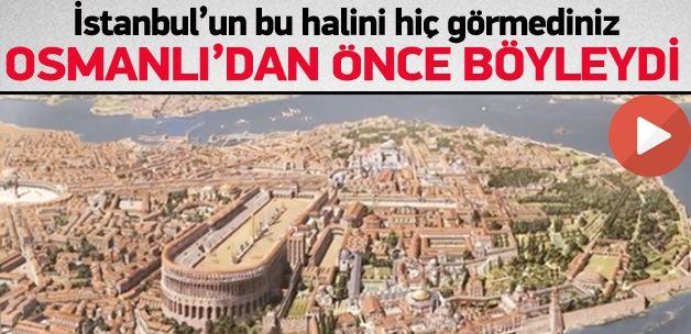 İstanbul Osmanlı'dan önce böyleydi