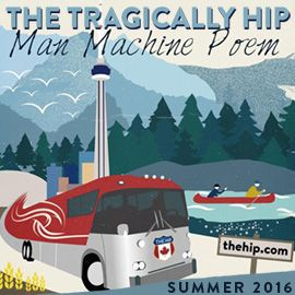 The Tragically Hip are Gord Downie, Paul Langlois, Rob Baker, Gord Sinclair…