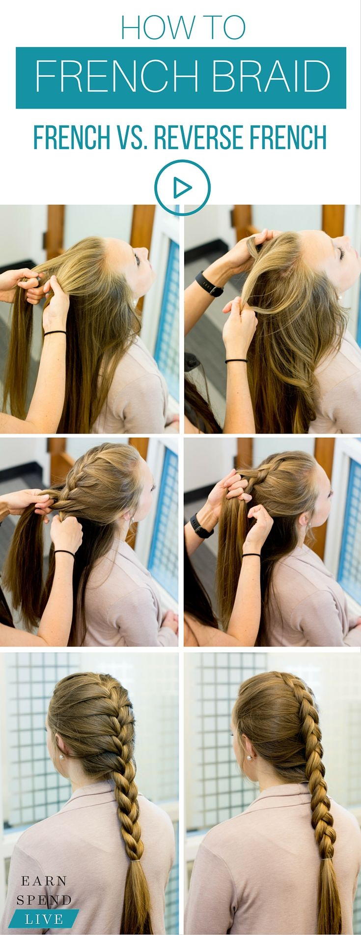 French vs. Reverse French Braid: a how-to video breakdown of each braid from start to finish ----->
