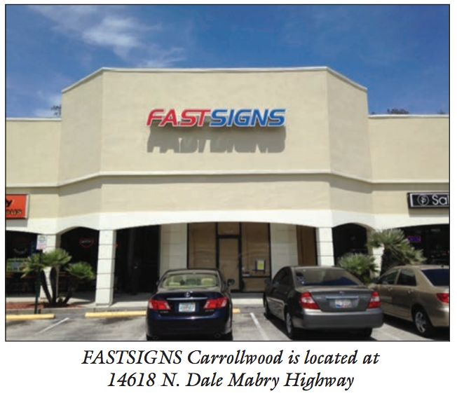 FASTSIGNS Carrollwood Offers Much More Than Signs | Carrollwood - Tampa Bay News & Lifestyles