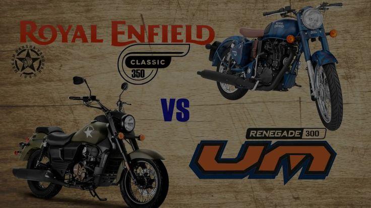ROYAL ENFIELD CLASSIC 350 CC VS RENEGADE 300 CC BIKE