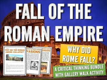 "Ancient Rome - Why Did Rome Fall? (Gallery Walk Activity) - This 14 page Ancient Rome resource bundle is an excellent tool to use when learning about the collapse of the Roman Empire! The bundle centers on a ""Gallery Walk"" Reading Activity and includes a writing assignment and debate activity! As well, the bundle includes a detailed teacher guide!"